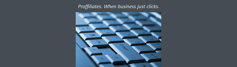 Proffiliates. When business just clicks.
